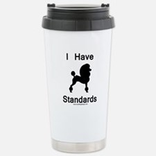 Poodle - I Have Standar Travel Mug