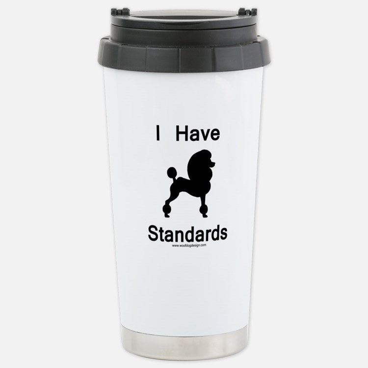 Poodle - I Have Standar Travel Mug