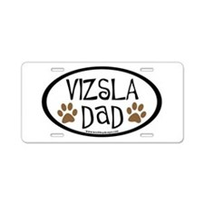 Vizsla Dad Oval Aluminum License Plate