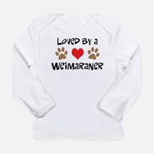 Loved By A Weim... Long Sleeve Infant T-Shirt