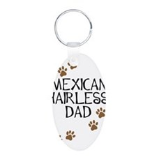 Mexican Hairless Dad Aluminum Oval Keychain