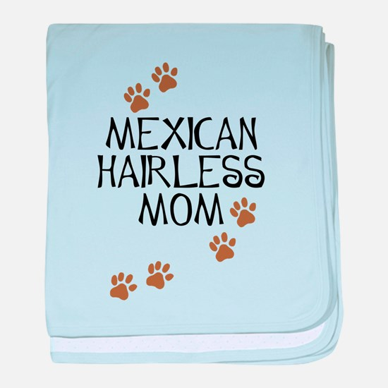 Mexican Hairless Mom baby blanket