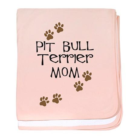 Pit Bull Terrier Mom baby blanket