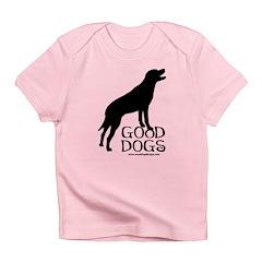 Good Dogs Infant T-Shirt