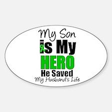 Son Hero Saved Husband Decal