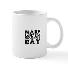 Make Every Day International Mug
