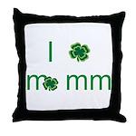 I shamrock mommy Throw Pillow