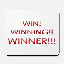 Helaine's Win Winning Winner Mousepad
