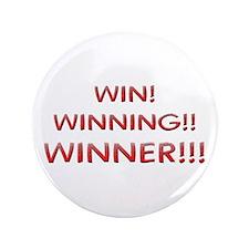 "Helaine's Win Winning Winner 3.5"" Button"