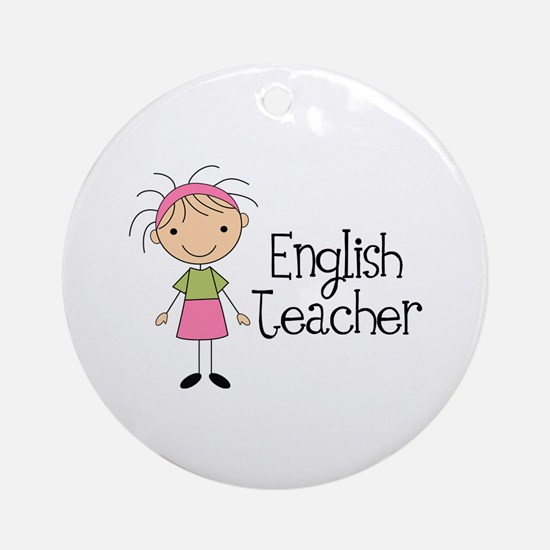 English Teacher Ornament (Round)