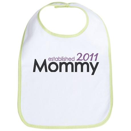 Mommy Est 2011 Bib