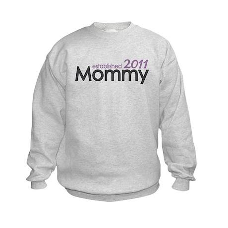Mommy Est 2011 Kids Sweatshirt