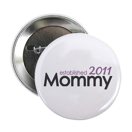 """Mommy Est 2011 2.25"""" Button (10 pack)"""
