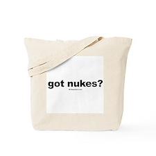 got nukes? -  Tote Bag