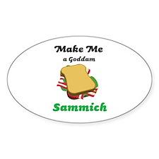 Goddam Sammich Decal
