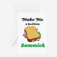 Goddam Sammich Greeting Card