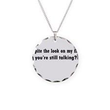 Why Are You Talking Necklace Circle Charm