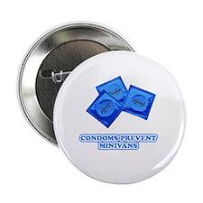 """Condoms Prevent Minivans 2.25"""" Button"""