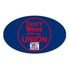 Don' Mess My Union Decal