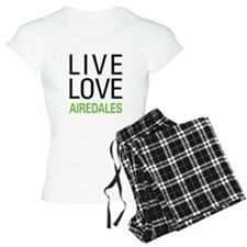 Live Love Airedales Pajamas