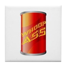 Can of Whoop Ass Tile Coaster