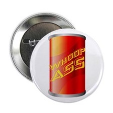 """Can of Whoop Ass 2.25"""" Button"""