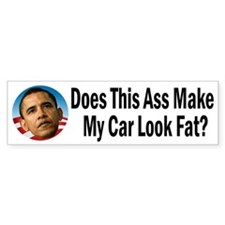 Does This Ass Make My Car Look Fat Bumper Sticker