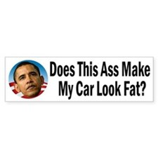 Does This Ass Make My Car Look Fat Stickers