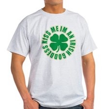 Kiss Me Im An Irish Goddess T-Shirt