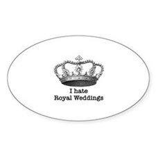 I Hate Royal Weddings Decal
