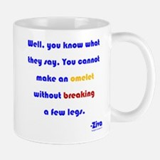 Eggs or Broken Legs Mug