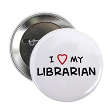 I Love Librarian Button