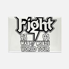 Fight War of Words 93 94 Worl Rectangle Magnet