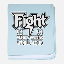 Fight War of Words 93 94 Worl baby blanket