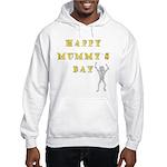 Mummy's Day Hooded Sweatshirt
