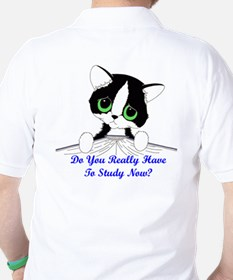 Do You Really Have To Study N Golf Shirt