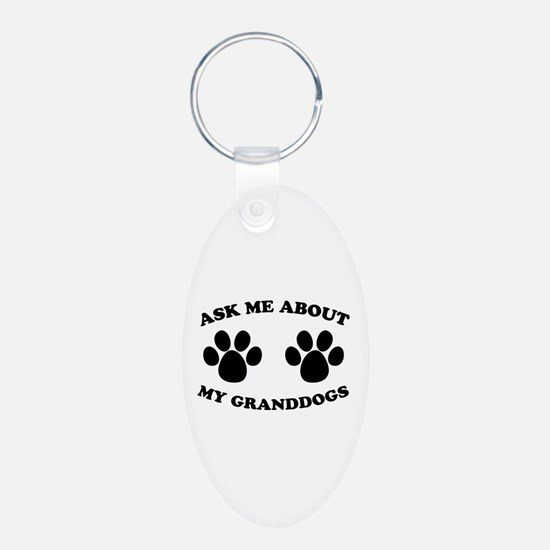 Ask About Granddogs Keychains