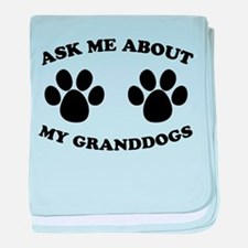 Ask About Granddogs baby blanket