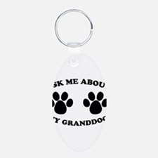 Ask About Granddog Keychains