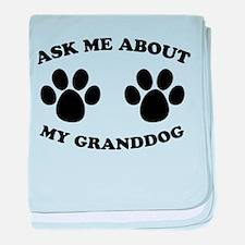 Ask About Granddog baby blanket