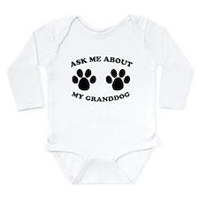 Ask About Granddog Long Sleeve Infant Bodysuit
