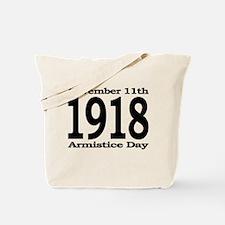 1918 - Armistice Day Tote Bag
