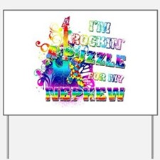 I'm Rockin' A Puzzle for my Nephew Yard Sign