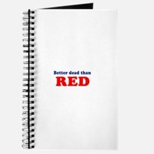 Better dead than red - Journal