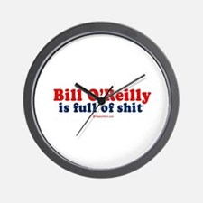 Bill O'Reilly is full of shit -  Wall Clock