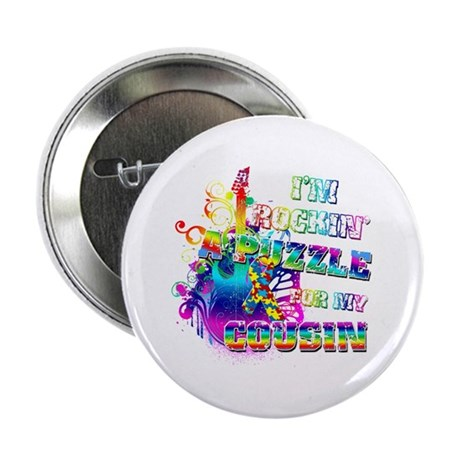 """I'm Rockin' A Puzzle for my Cousin 2.25"""" Button (1"""