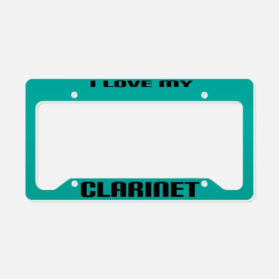 I Love My Clarinet License Plate Holder