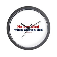 No one died when clinton lied -  Wall Clock