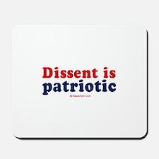 Dissent is patriotic -  Mousepad