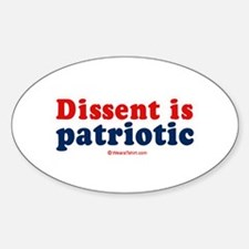 Dissent is patriotic - Oval Decal